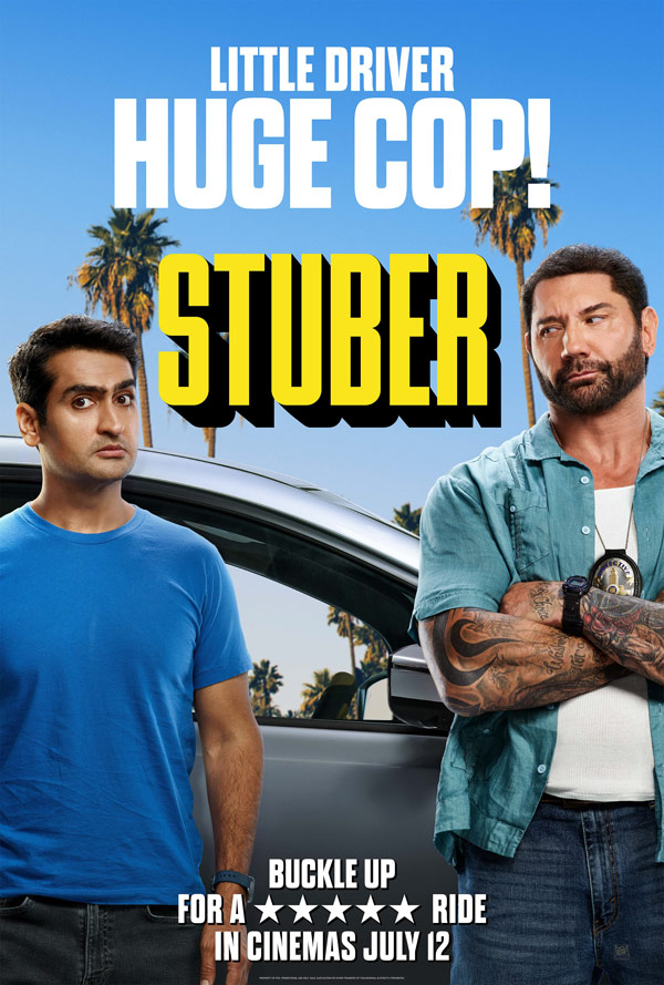 STUBER - IN CINEMAS NOW