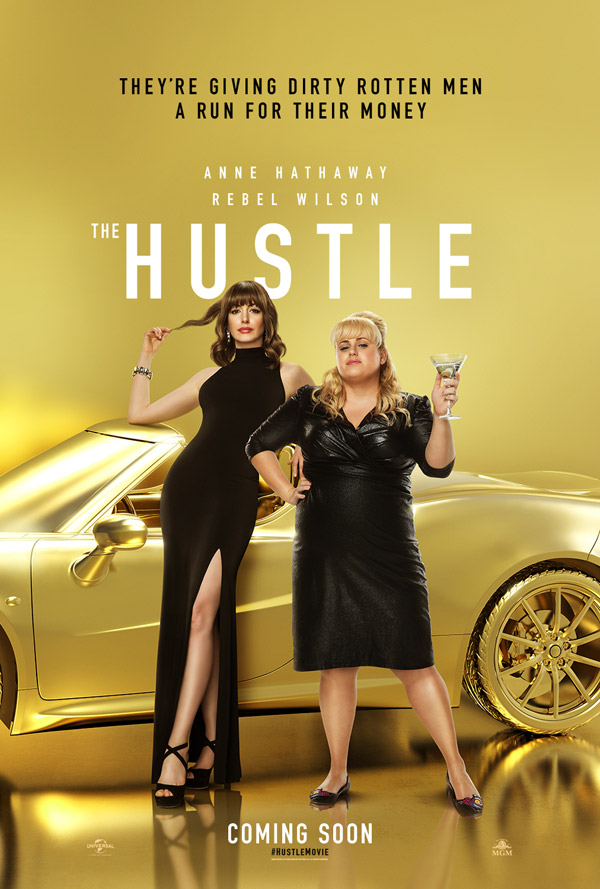 THE HUSTLE - IN CINEMAS 10TH MAY