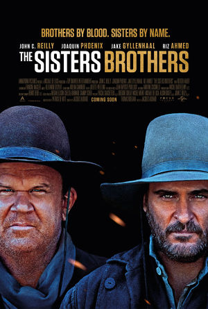 THE SISTERS BROTHERS - IN CINEMAS NOW