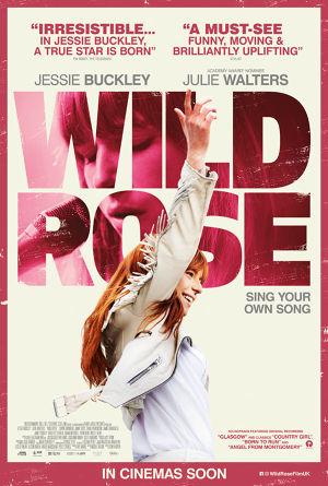 WILD ROSE - IN CINEMAS NOW